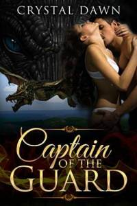 Captain of the Guard -- Winged Beasts Series #1